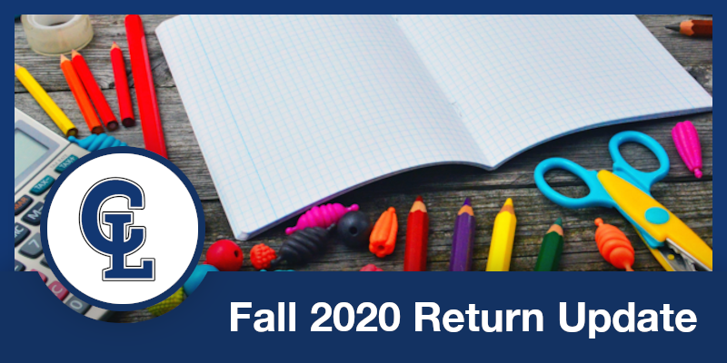 June 26, 2020 Return to School Fall Planning Update